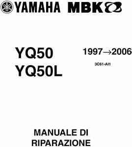 Yamaha Aerox Yq50 Workshop Repair Manual 1997 2006