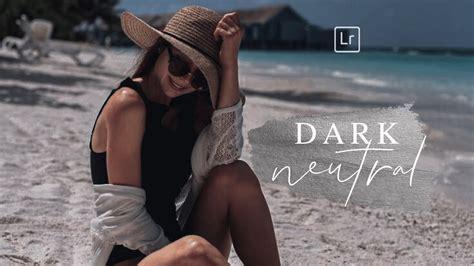 Lightroom 4, 5, 6, 7, cc (creative cloud) and. DARK NEUTRAL PRESET Lightroom Mobile Free DNG | Lightroom ...