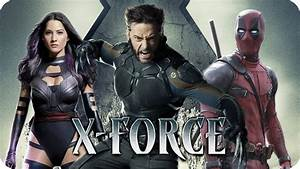 You Tube Film X : x force movie preview 2018 deadpool x men team up youtube ~ Medecine-chirurgie-esthetiques.com Avis de Voitures
