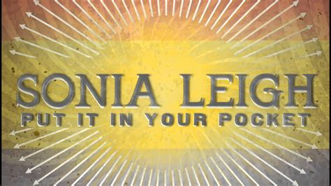 Sonia Leigh - Put It In Your Pocket - YouTube