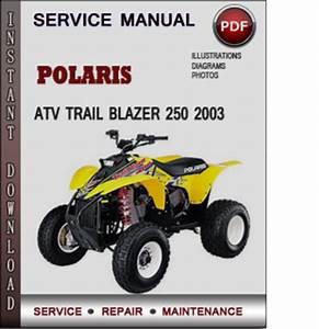 Polaris Atv Trail Blazer 250 2003 Factory Service Repair