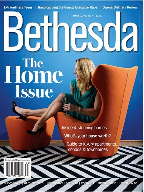Bethesda Magazine: March April 2017 by Bethesda Magazine