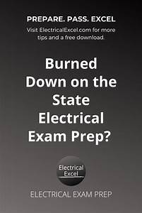 Burned Down On The State Electrical Exam Prep In 2020