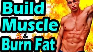 Best Workout Routine To Gain Muscle And Lose Belly Fat At The Same Time