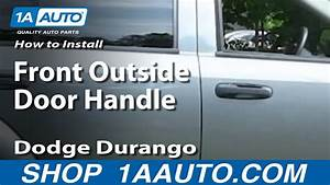 How To Install Replace Front Outside Door Handle Dodge