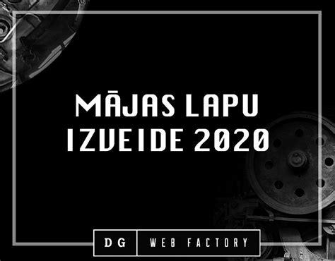 Mājas lapu izveide 2020. gadā - DG Web Factory mājas lapu ...