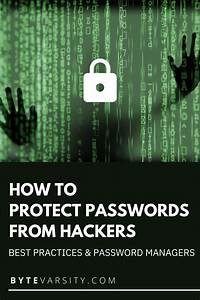 How To Protect Password From Hackers  Guide 2020  In 2020
