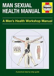 Sexual Health Mini Manual By Men U0026 39 S Health Forum