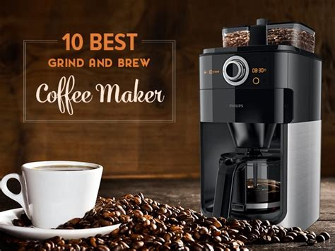 We researched and tested some of the top coffee makers with grinders to improve your morning brew. 10 Best Grind And Brew Coffee Maker For A Cup of Joe in ...