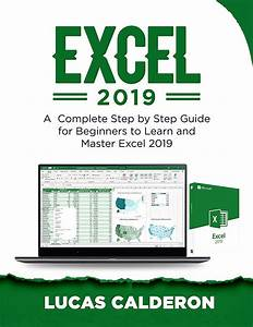 Free Ebook Excel 2019  A Complete Step By Step Guide For