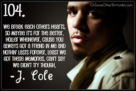 Jermaine lamarr cole aka j cole was born in frankfurt we have dug up these j cole quotes from the depths of the internet and brought together best of these sayings in a single article. J Cole Lyric Quotes. QuotesGram