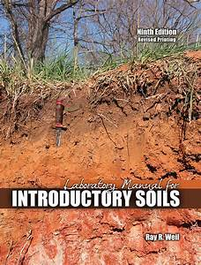 Laboratory Manual For Introductory Soils  9th Edition