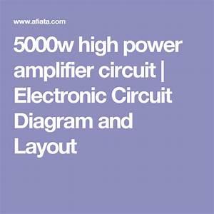 5000w High Power Amplifier Circuit