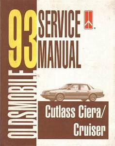 1993 Cutlass Ciera And Cruiser Oldsmobile Service Manual Usec