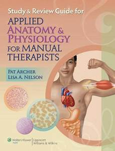 Study And Review Guide For Applied Anatomy And Physiology