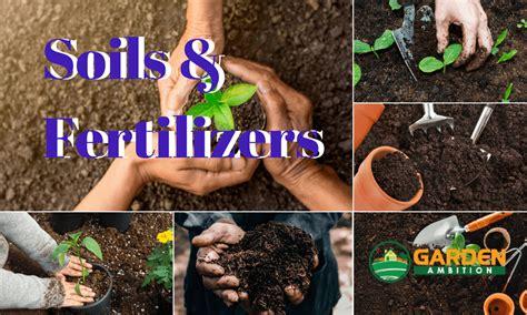 Best Soils and Fertilizers for Your Garden (2018 Reviews)
