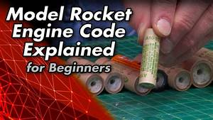 Model Rocket Engine Code Explained For Beginners