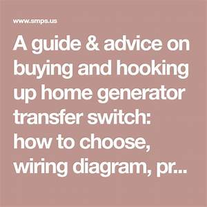 A Guide  U0026 Advice On Buying And Hooking Up Home Generator