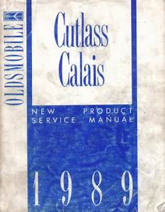 Used 1989 Cutlass Calais New Product Service Manual