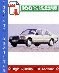 Mercedes-benz W201 Workshop Service Repair Manual 1981-1993 Download