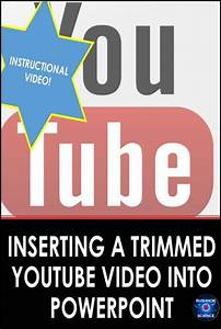 Microsoft Powerpoint Skills  Inserting Trimmed Youtube