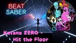Beat Saber - Hit The Floor
