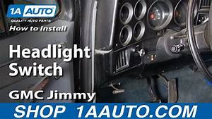 How To Replace Headlight Switch 70-91 Gmc Jimmy