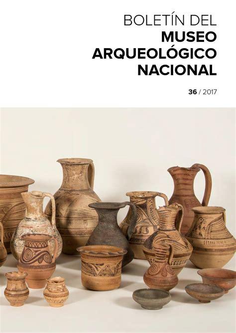 Calaméo Boletín del Museo Arqueológico Nacional nº 36/2017