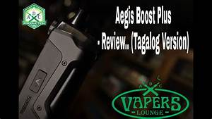 Aegis Boost Plus By Geekvape Review   Tagalog Review