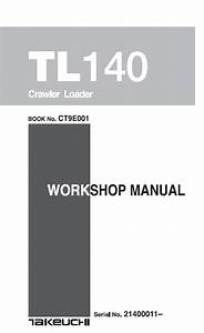 Takeuchi Tl140 Clawler Loader Workshop Manual Pdf Download