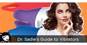 Dr  Sadie U0026 39 S Guide To Vibrators