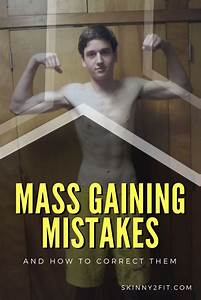 Mass Gaining Mistakes And How To Correct Them