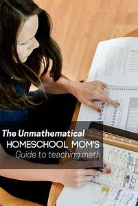 The Unmathematical Mom U0026 39 S Guide To Teaching Math