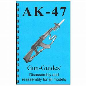 Disassembly  Reassembly Guide For Ak