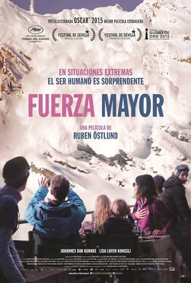 Fuerza mayor (2014) Cines com