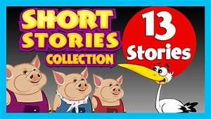 Short Story For Children In English  13 Moral Stories