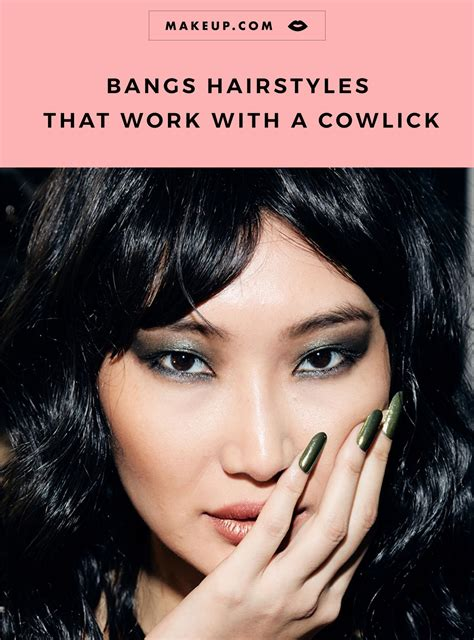 How to Make Bangs Work With a Cowlick Cowlick Bangs