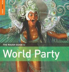 Babe B Logue  The Rough Guide To World Party  2007
