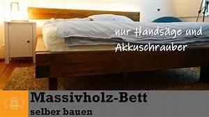 Massivholz Bett Selber Bauen Anleitung : diy massivholz bett selber bauen bett bauen mit wenig ~ Watch28wear.com Haus und Dekorationen