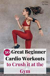 30 Great Beginner Cardio Workouts To Crush It At The Gym