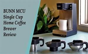 Bunn Mcu Single Cup Home Coffee Brewer Review