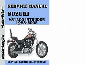 Suzuki Vs1400 Intruder 1988-2002 Service Repair Manual Pdf