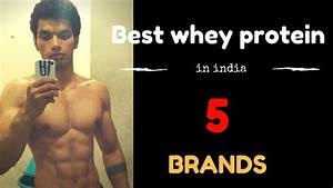Best Whey Protein Brands In India Detailed Explanation Top Picks Hindi