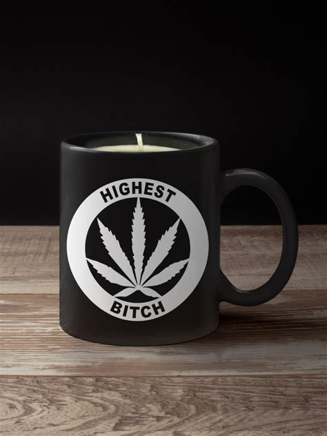 Killer acid collects any and all state sales taxes, and pays them accordingly. COFFEE MUG CANDLE: HIGHEST BITCH - Just Get High