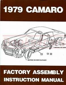 Camaro 1979 Chevrolet Assembly Manual Restoration Shop