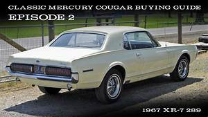 Cougar Buying Guide Ep 2 - 1967 Xr-7 289
