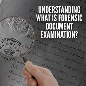 what is forensic document examination With forensic document examiner florida