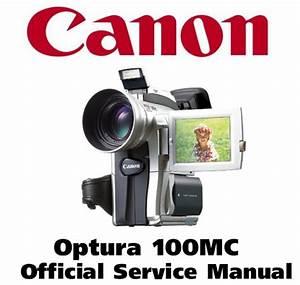 Canon Optura 100mc Service Manual  U0026 Repair Guide