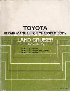 1984 Toyota Land Cruiser Chassis Body Repair Shop Manual