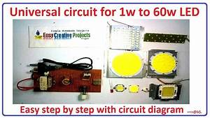 How To Make Universal Circuit For 1w To 60w Led Bulb